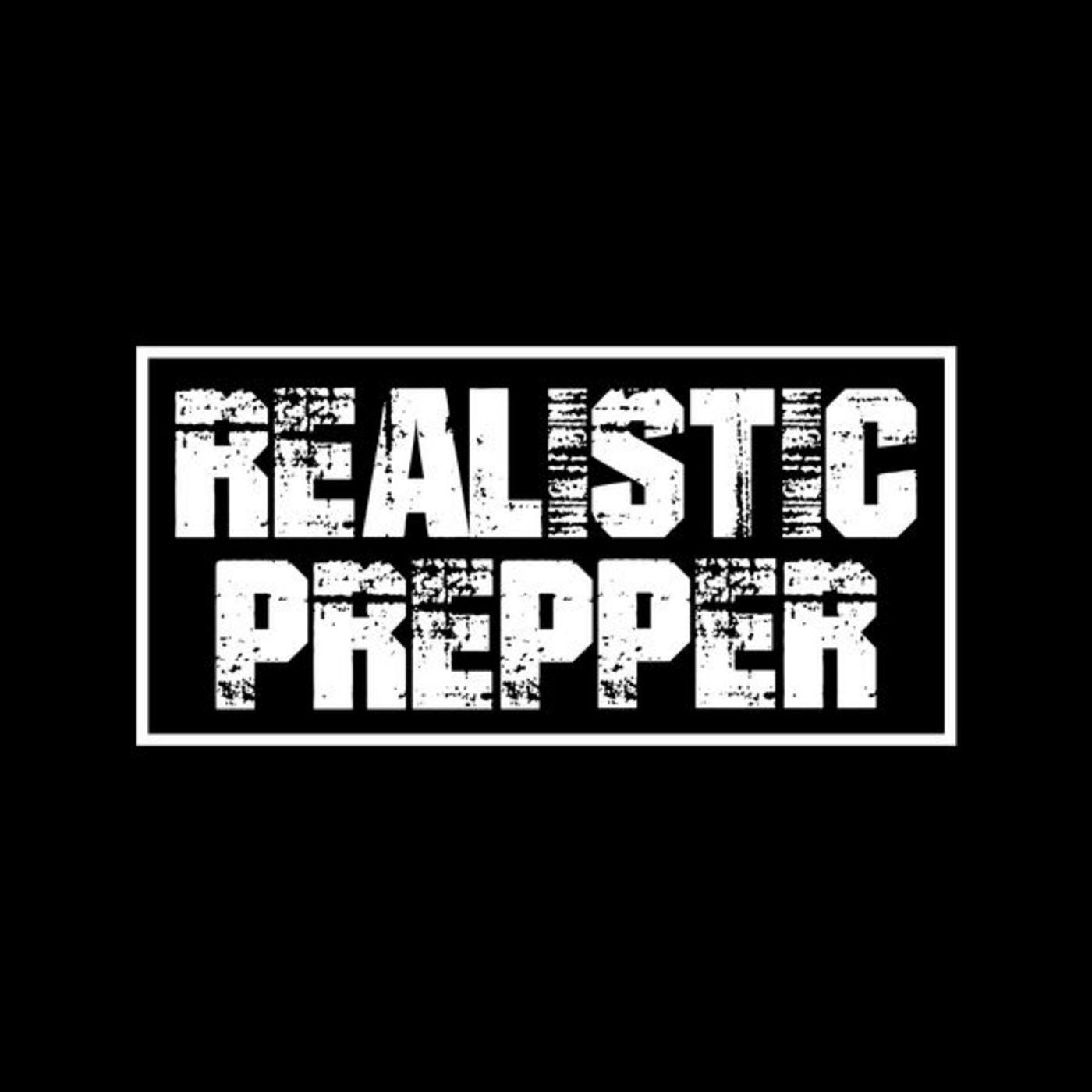 The Realistic Prepper